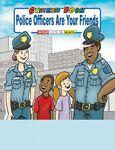 Police Officers Are Your Friends Sticker Book Logo Branded